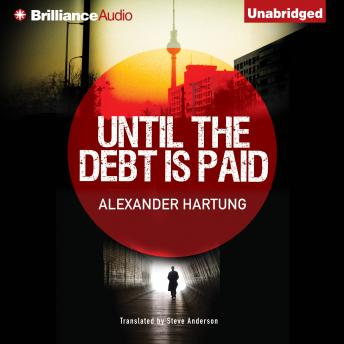 Until the Debt is Paid, Alexander Hartung