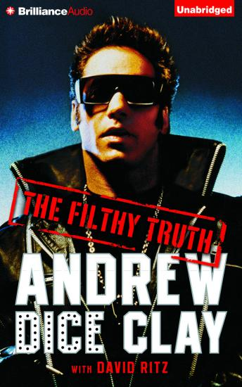 Download Filthy Truth by Andrew Dice Clay