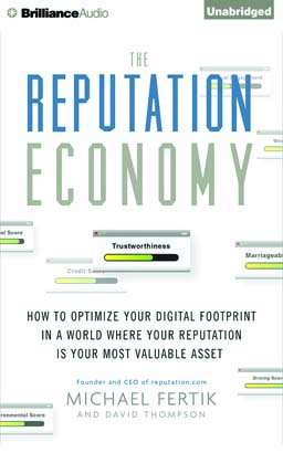 Reputation Economy, Michael Fertik, David Thompson