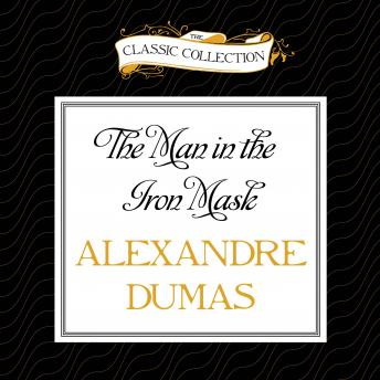 Man in the Iron Mask, Alexandre Dumas