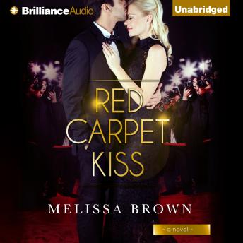 Red Carpet Kiss, Melissa Brown