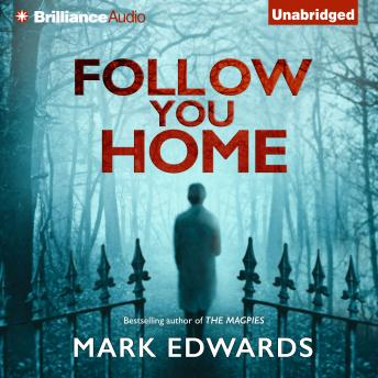 Follow You Home, Mark Edwards