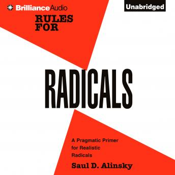 Rules for Radicals, Saul D. Alinsky
