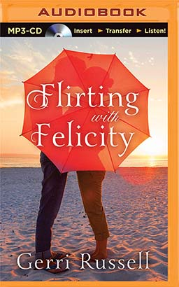 Flirting with Felicity, Gerri Russell