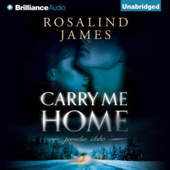 Carry Me Home, Rosalind James