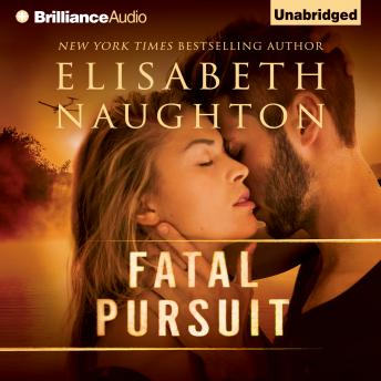 Fatal Pursuit, Elisabeth Naughton
