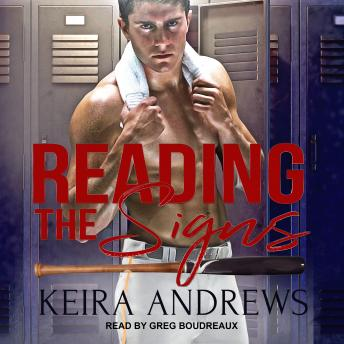 Download Reading the Signs by Keira Andrews
