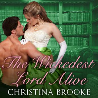 Wickedest Lord Alive, Christina Brooke
