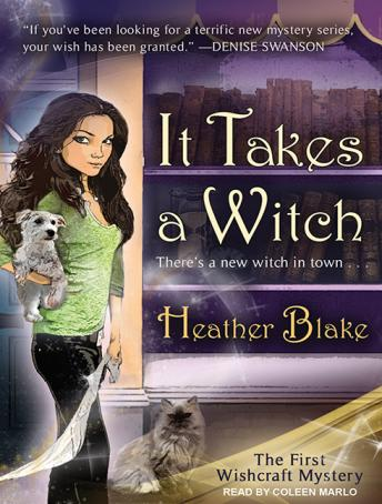 It Takes a Witch: A Wishcraft Mystery, Heather Blake