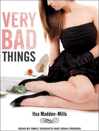 Very Bad Things, Ilsa Madden-Mills