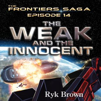 Weak and the Innocent, Ryk Brown