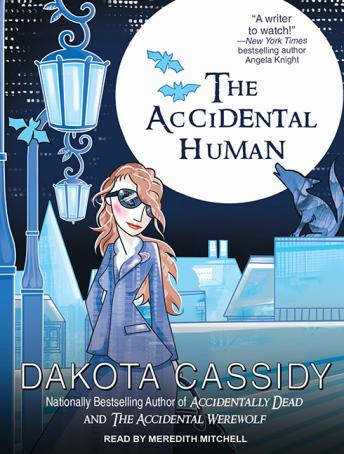 Accidental Human, Dakota Cassidy