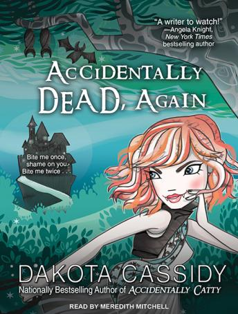 Accidentally Dead, Again, Dakota Cassidy