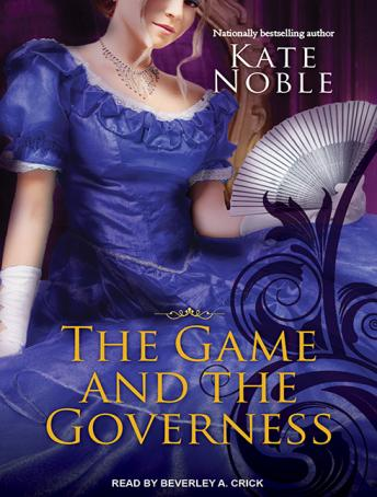 Game and the Governess, Kate Noble