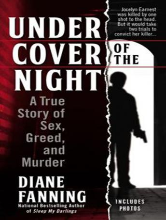 Under Cover of the Night: A True Story of Sex, Greed, and Murder, Diane Fanning