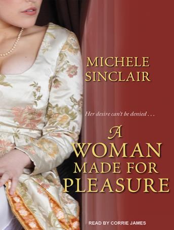 Woman Made For Pleasure, Michele Sinclair