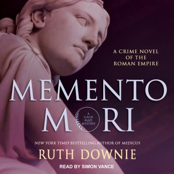 Memento Mori: A Crime Novel of the Roman Empire, Ruth Downie