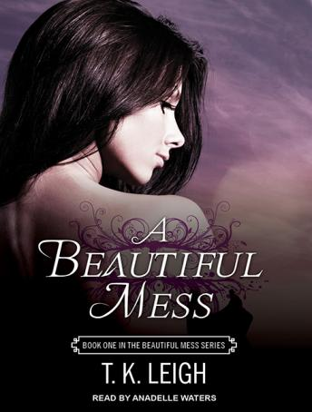 Beautiful Mess, T. K. Leigh