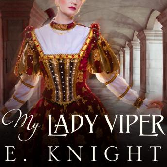 My Lady Viper, E. Knight