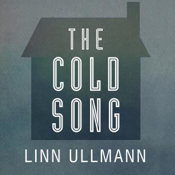 The Cold Song, Linn Ullmann
