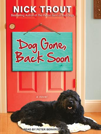 Dog Gone, Back Soon, Nick Trout
