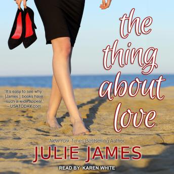 Thing About Love, Julie James