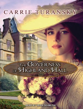 Governess of Highland Hall, Carrie Turansky
