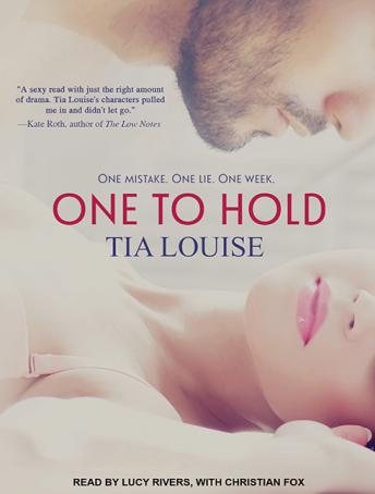 One to Hold, Tia Louise