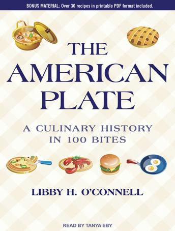 American Plate: A Culinary History in 100 Bites, Libby H. O'Connell