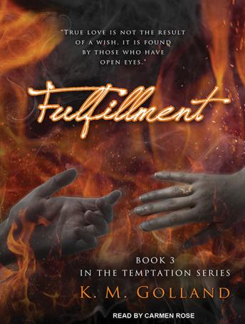 Fulfillment, K. M. Golland