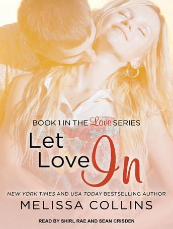 Let Love In, Melissa Collins