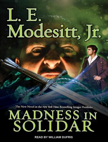 Madness in Solidar, L. E. Modesitt, Jr.