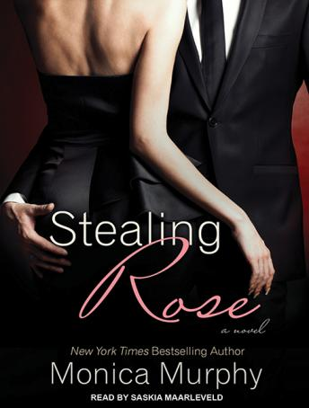 Stealing Rose, Monica Murphy