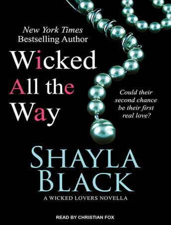 Wicked All the Way, Shayla Black