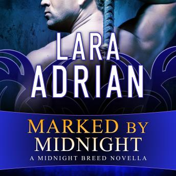 Marked by Midnight, Lara Adrian