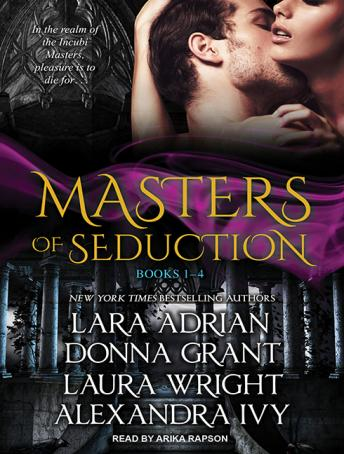 Masters of Seduction: Books 1-4 (Volume 1), Alexandra Ivy, Lara Adrian, Donna Grant