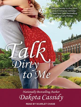 Talk Dirty to Me, Dakota Cassidy