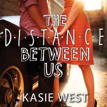 Download Distance Between Us by Kasie West