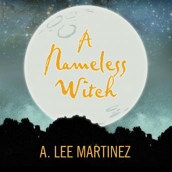 Nameless Witch, A. Lee Martinez