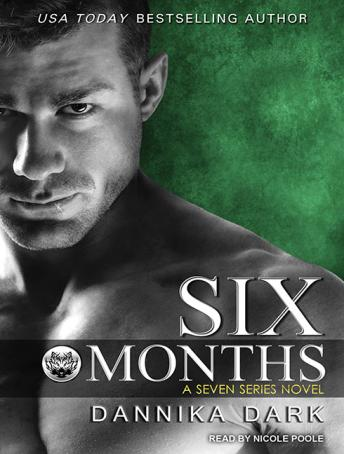 Six Months, Audio book by Dannika Dark