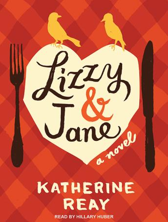 Download Lizzy & Jane by Katherine Reay