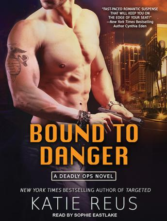 Bound to Danger, Katie Reus