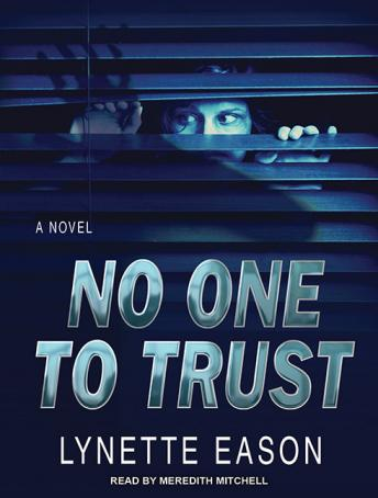 No One to Trust, Lynette Eason