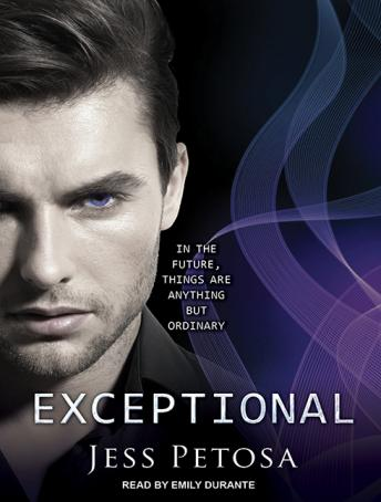 Exceptional, Jess Petosa