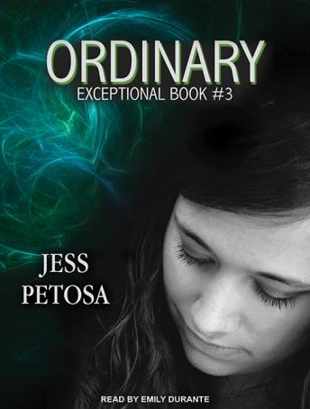 Ordinary, Jess Petosa