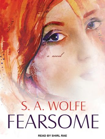 Fearsome, S. A. Wolfe