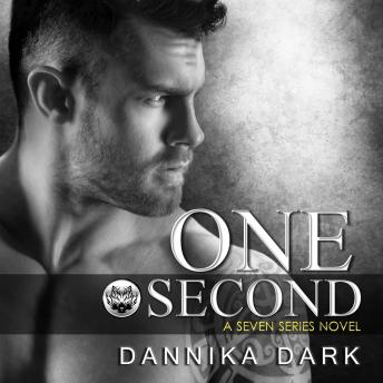 Download One Second by Dannika Dark