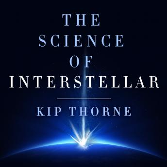 Science of Interstellar, Kip Thorne