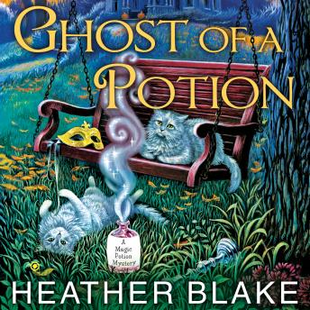 Ghost of a Potion, Heather Blake