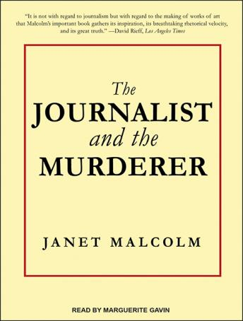 Journalist and the Murderer, Janet Malcolm